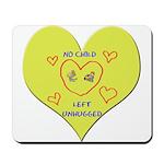 Hug your Kids Heart Mousepad