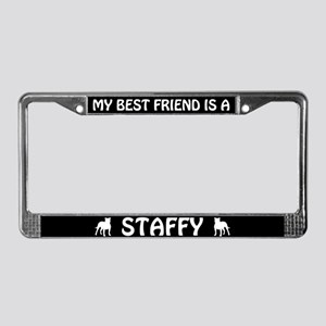 My Best Friend Is A Staffy License Plate Frame