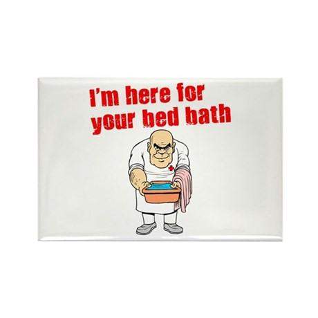 Time for Your Bed Bath! Rectangle Magnet