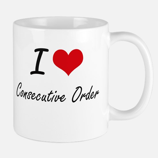 I love Consecutive Order Artistic Design Mugs