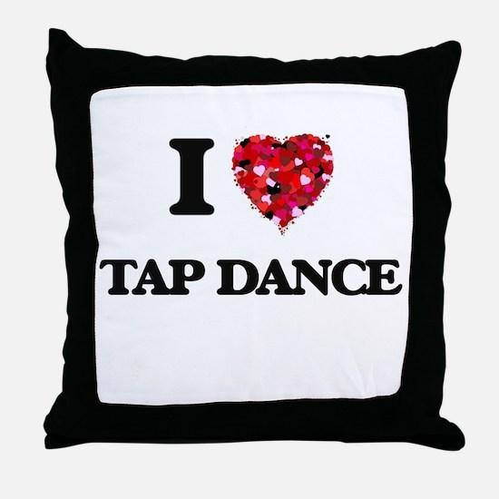 I Love Tap Dance Throw Pillow