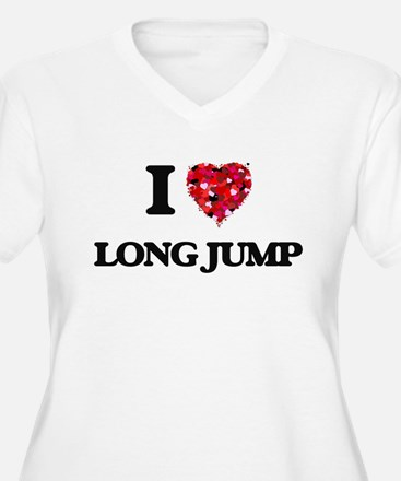 I Love Long Jump Plus Size T-Shirt