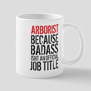 Badass Arborist Mugs