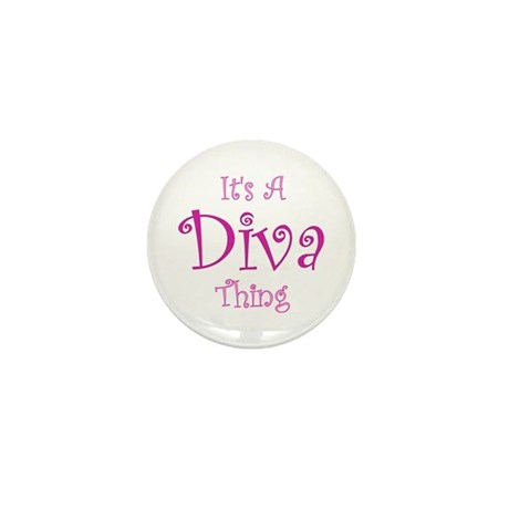 It's a Diva Thing Mini Button (10 pack)