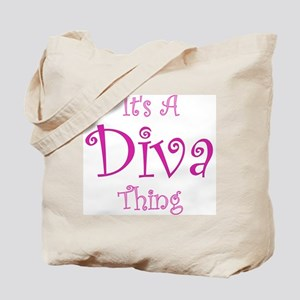 It's a Diva Thing Tote Bag