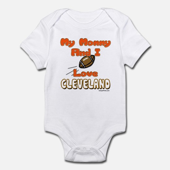 My Mommy And I Love CLEVELAND Infant Bodysuit