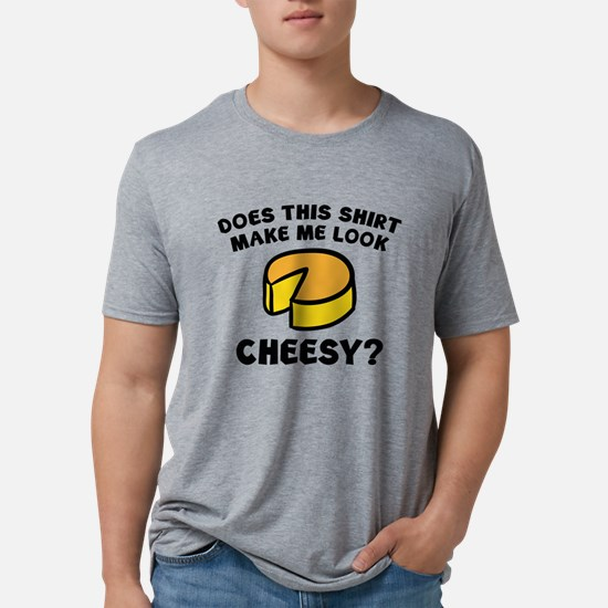 Look Cheesy? T-Shirt