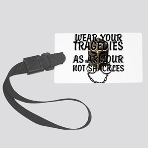 wear your tragedies as armour: motivational Luggag