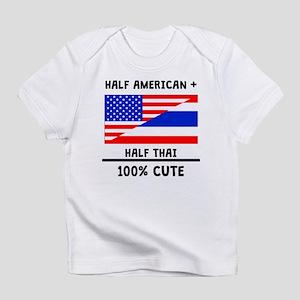 Half Thai 100% Cute Infant T-Shirt