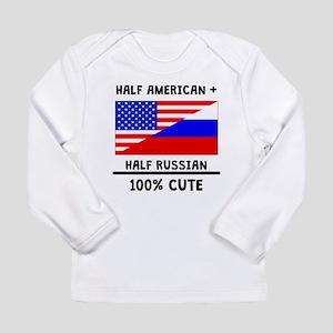 Half Russian 100% Cute Long Sleeve T-Shirt