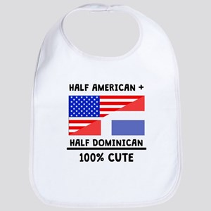 Half Dominican 100% Cute Bib