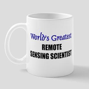 Worlds Greatest REMOTE SENSING SCIENTIST Mug