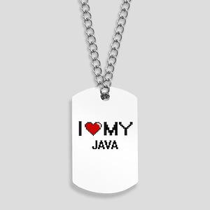 I Love My Java Digital design Dog Tags