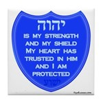 YHVH Is My Shield Tile Coaster
