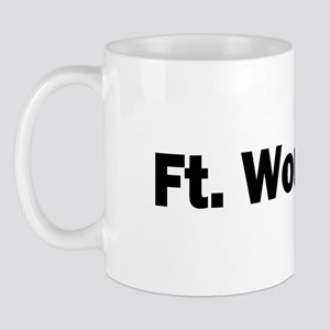 Ft. Worth Mug