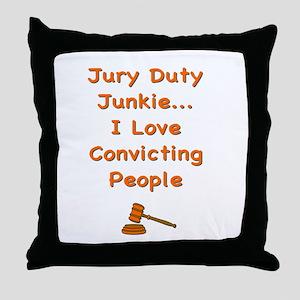Jury Duty Junkie Throw Pillow