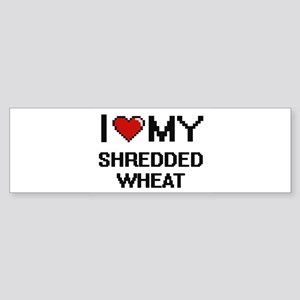 I Love My Shredded Wheat Digital de Bumper Sticker