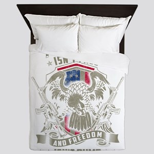 Freedom isn't Free, and Freedom isn't Queen Duvet
