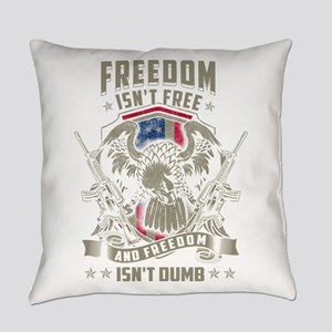 Freedom isn't Free, and Freedom is Everyday Pillow