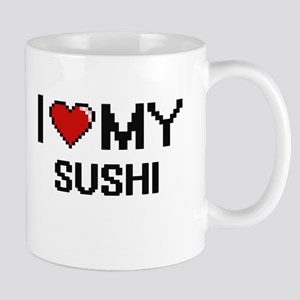 I Love My Sushi Digital design Mugs