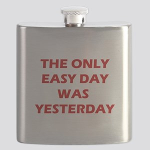 The Only Easy Day was Yesterday Quote Flask