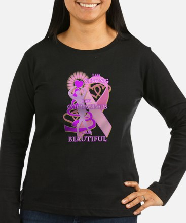 STRONG COURAGEOUS AND BEAUTIFUL Long Sleeve T-Shir