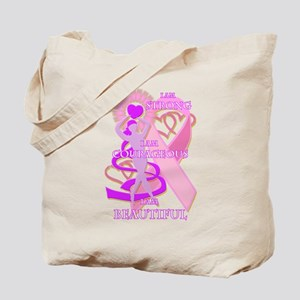 Strong Courageous And Beautiful Tote Bag