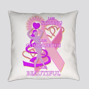 STRONG COURAGEOUS AND BEAUTIFUL Everyday Pillow