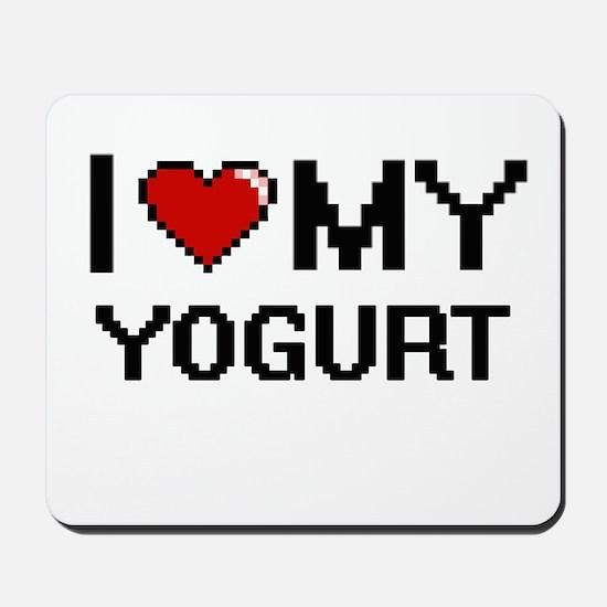 I Love My Yogurt Digital design Mousepad