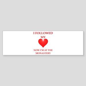monastery Bumper Sticker