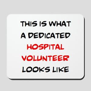 dedicated hospital volunteer Mousepad