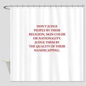 hnadicapping Shower Curtain