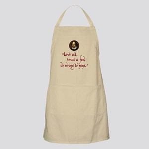 Love all, trust a few Light Apron