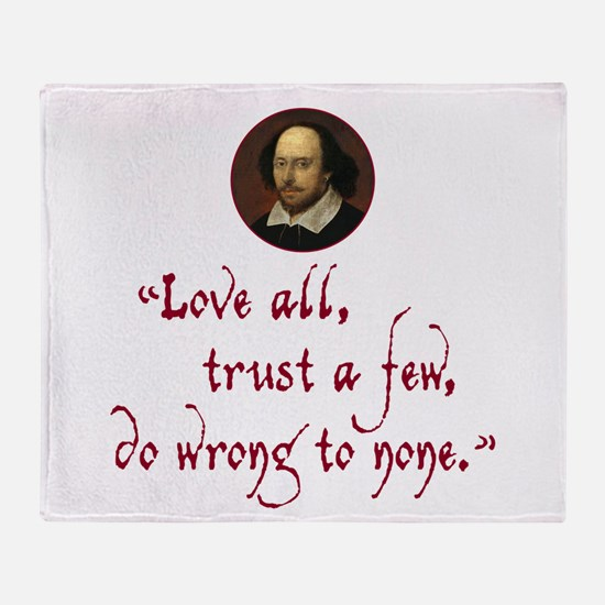 Love all, trust a few Throw Blanket