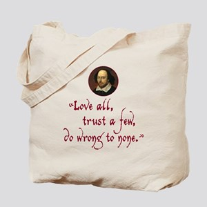 Love all, trust a few Tote Bag