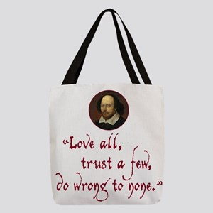 Love all, trust a few Polyester Tote Bag