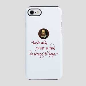 Love all, trust a few iPhone 8/7 Tough Case