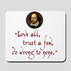 Love all, trust a few Mousepad