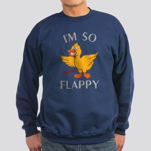 I'm So Flappy The Goldbergs Sweatshirt