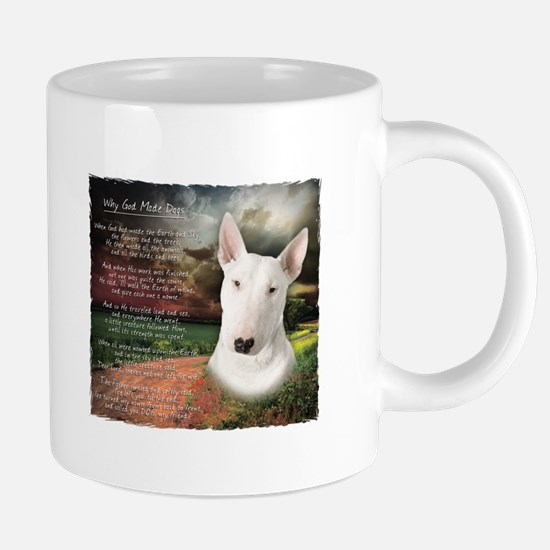 """Why God Made Dogs"" Bull Terrier Mugs"