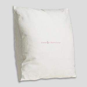 Breast Cancer Survivor Spirite Burlap Throw Pillow