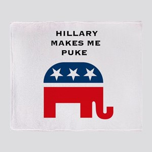 """Hillary Makes Me Puke"" Throw Blanket"