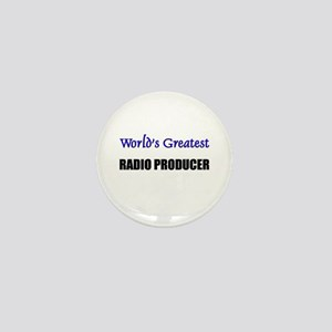 Worlds Greatest RADIO PRODUCER Mini Button