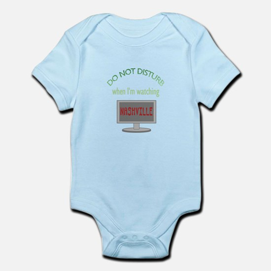 Do Not Disturb Watching Nashville Infant Bodysuit
