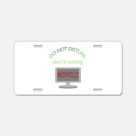 Do Not Disturb Watching Nas Aluminum License Plate