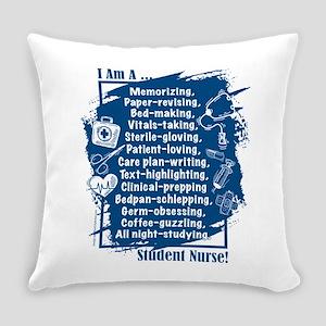 I Am A Student Nurse! Everyday Pillow