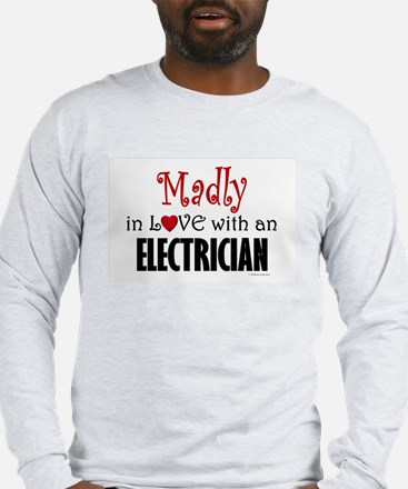 Madly In Love (Electrician) Long Sleeve T-Shirt
