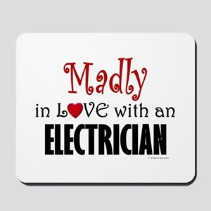 Madly In Love (Electrician) Mousepad