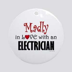 Madly In Love (Electrician) Ornament (Round)