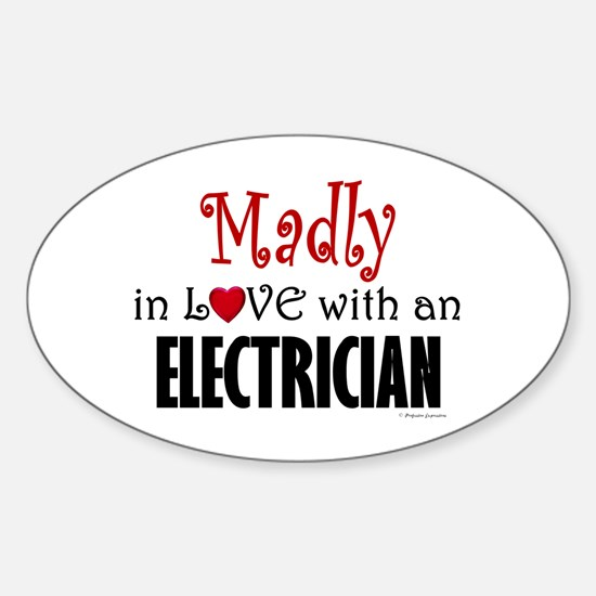 Madly In Love (Electrician) Oval Decal